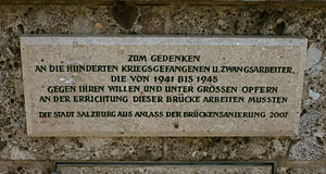 This plate commemorates the Nazi slaves that helped building the Staatsbrücke.