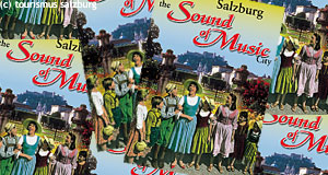 The Sound of Music was used for these posters promoting Salzburg as the TSoM-city.